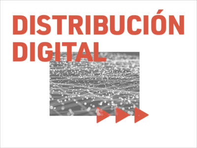 DISTRIBUCIÓN Y VENTA DIGITAL