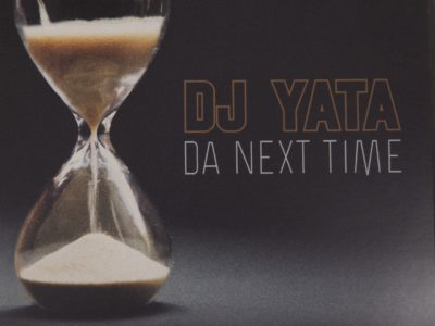 DJ YATA – «DA NEXT TIME» – Vinilo 12""